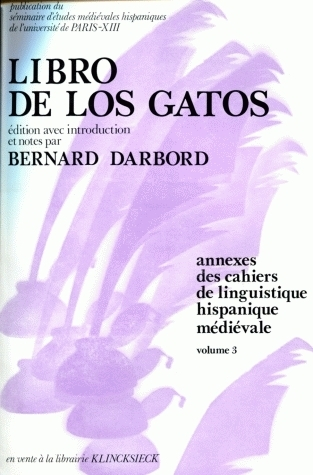 CAHIERS DE LINGUISTIQUE HISPANIQUE MEDIEVALE, ANNEXE 03. LIBRO DE LOS  GATOS