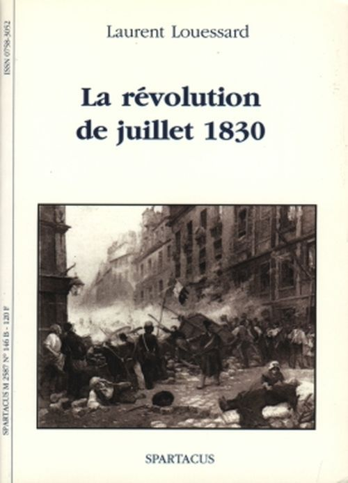 LA REVOLUTION DE JUILLET 1830