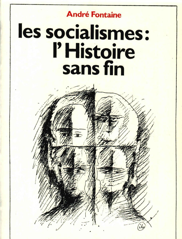 LES SOCIALISMES : L'HISTOIRE SANS FIN  B148
