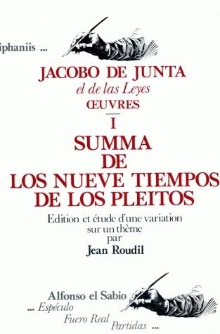 CAHIERS DE LINGUISTIQUE HISPANIQUE MEDIEVALE, ANNEXE 04. JACOBO DE JU NTA EL DE LAS LEYES.  UVRES I.