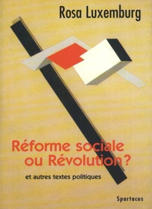 REFORME SOCIALE OU REVOLUTION ?  B153