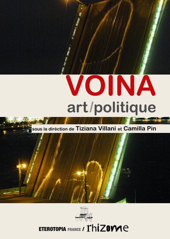 VOINA, ART / POLITIQUE