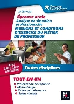 CONCOURS ENSEIGNEMENT - ANALYSE DE SITUATION PROFESSIONNELLE - ORAL CAPES, CAPET, CAPLP, AGREGATION