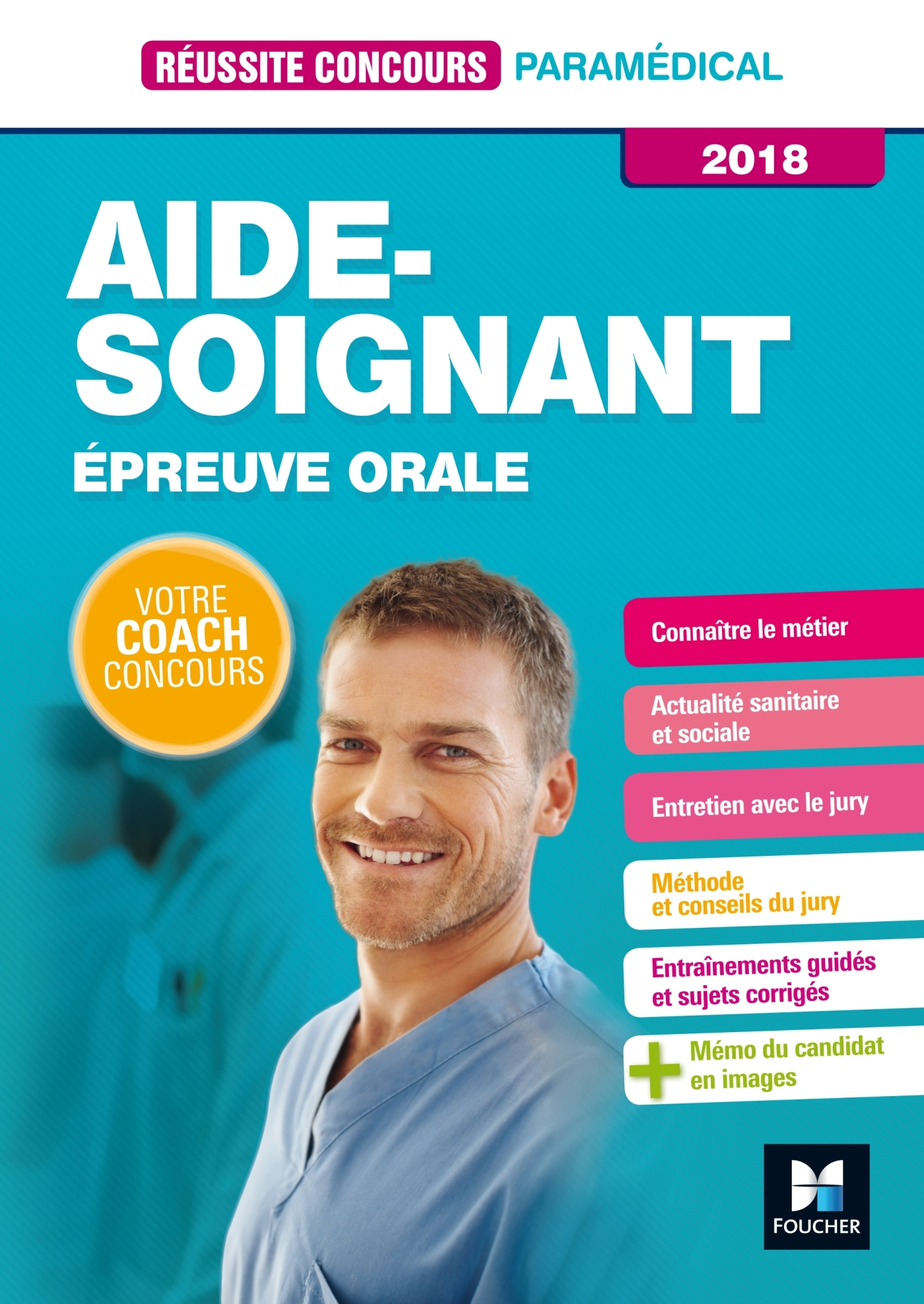 REUSSITE CONCOURS - AIDE-SOIGNANT - EPREUVE ORALE - 2018 - PREPARATION COMPLETE