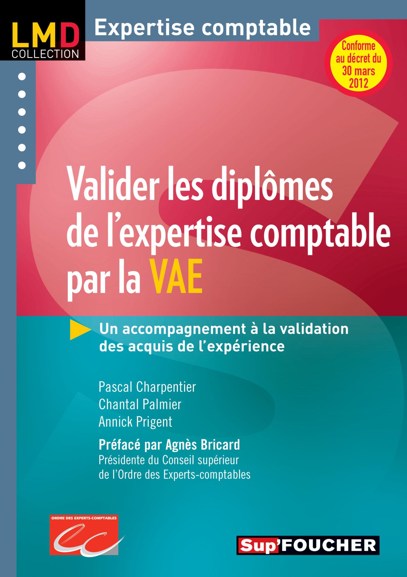 VALIDER LES DIPLOMES DE L'EXPERTISE COMPTABLE PAR LA V.A.E. N.E