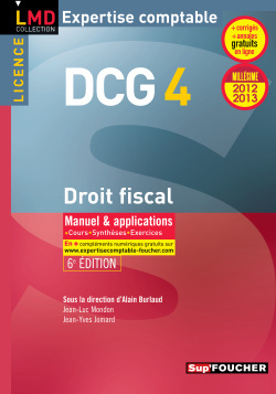 DCG 4 DROIT FISCAL MANUEL ET APPLICATIONS 6E EDITION MILLESIME 2012-2013