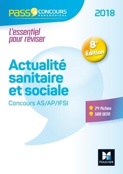 PASS'CONCOURS - ACTUALITE SANITAIRE ET SOCIALE - CONCOURS AS/AP/IFSI 2018 -  ENTRAINEMENT REVISION