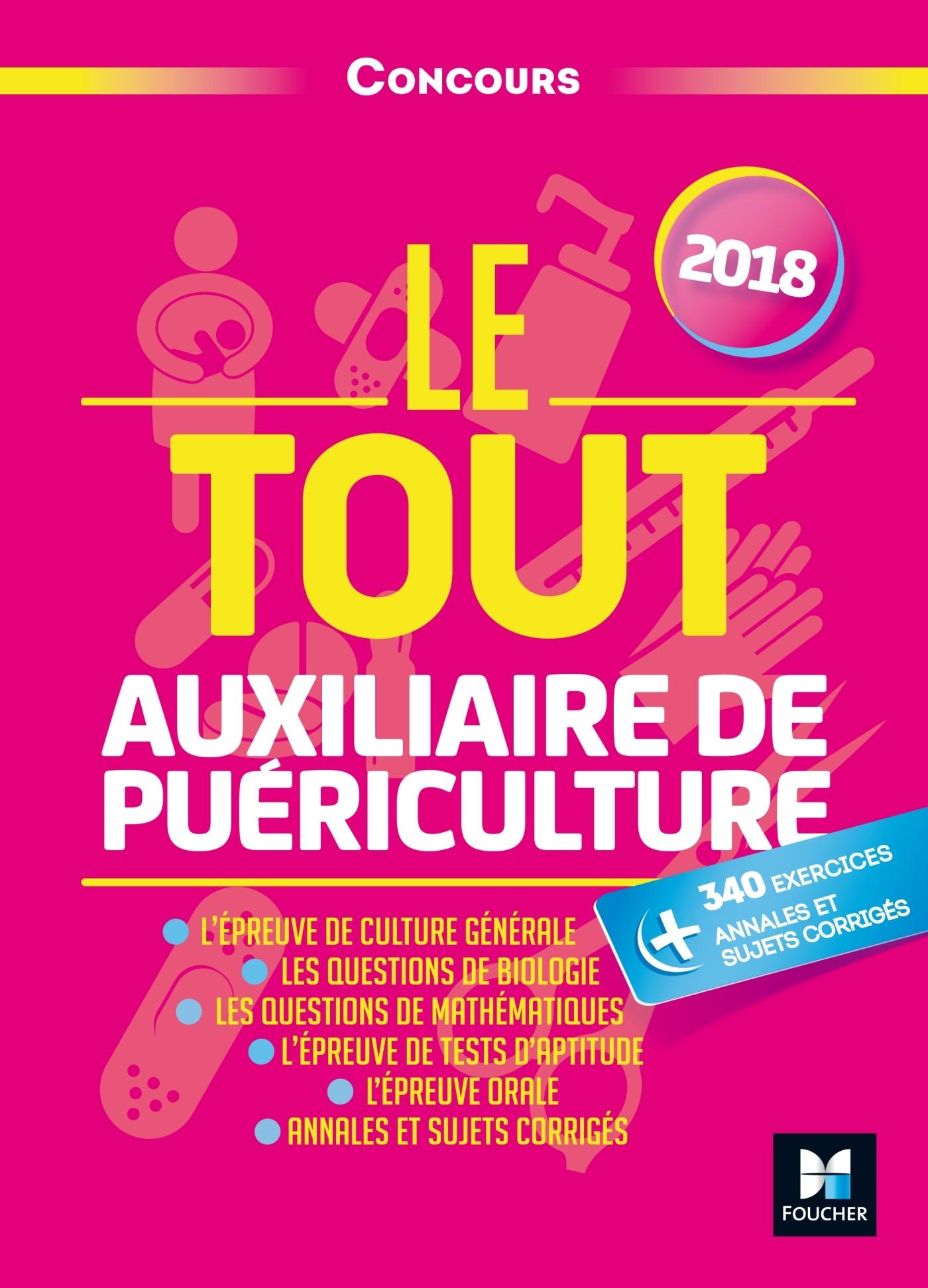 LE TOUT AUXILIAIRE DE PUERICULTURE - CONCOURS - 2018 - PREPARATION ULTRA-COMPLETE