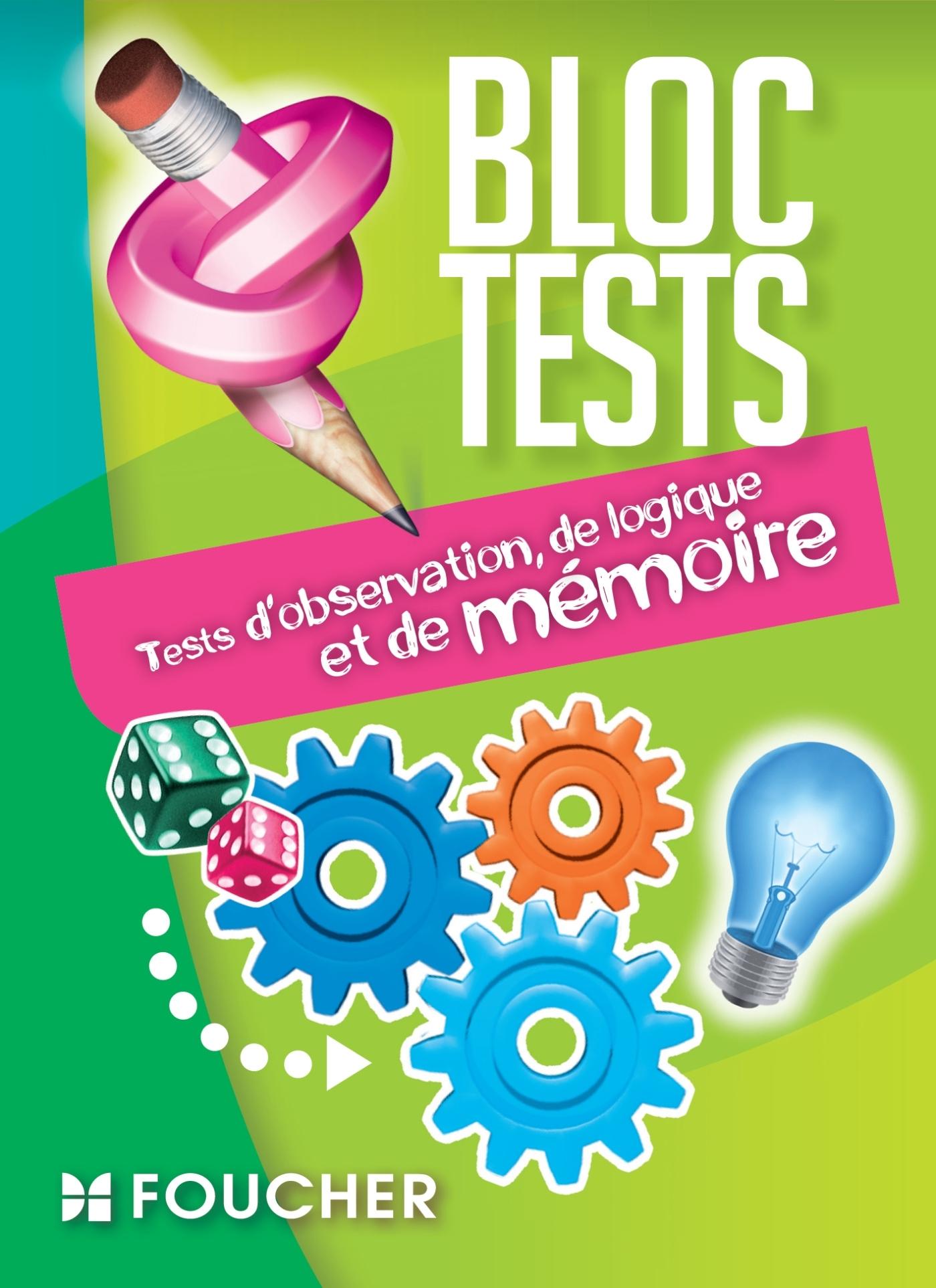 TESTS D'OBSERVATION, DE LOGIQUE ET DE MEMOIRE