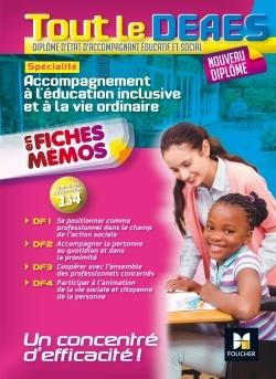 TOUT LE DEAES - ACCOMPAGNEMENT A L'EDUCATION INCLUSIVE ET A LA VIE ORDINAIRE