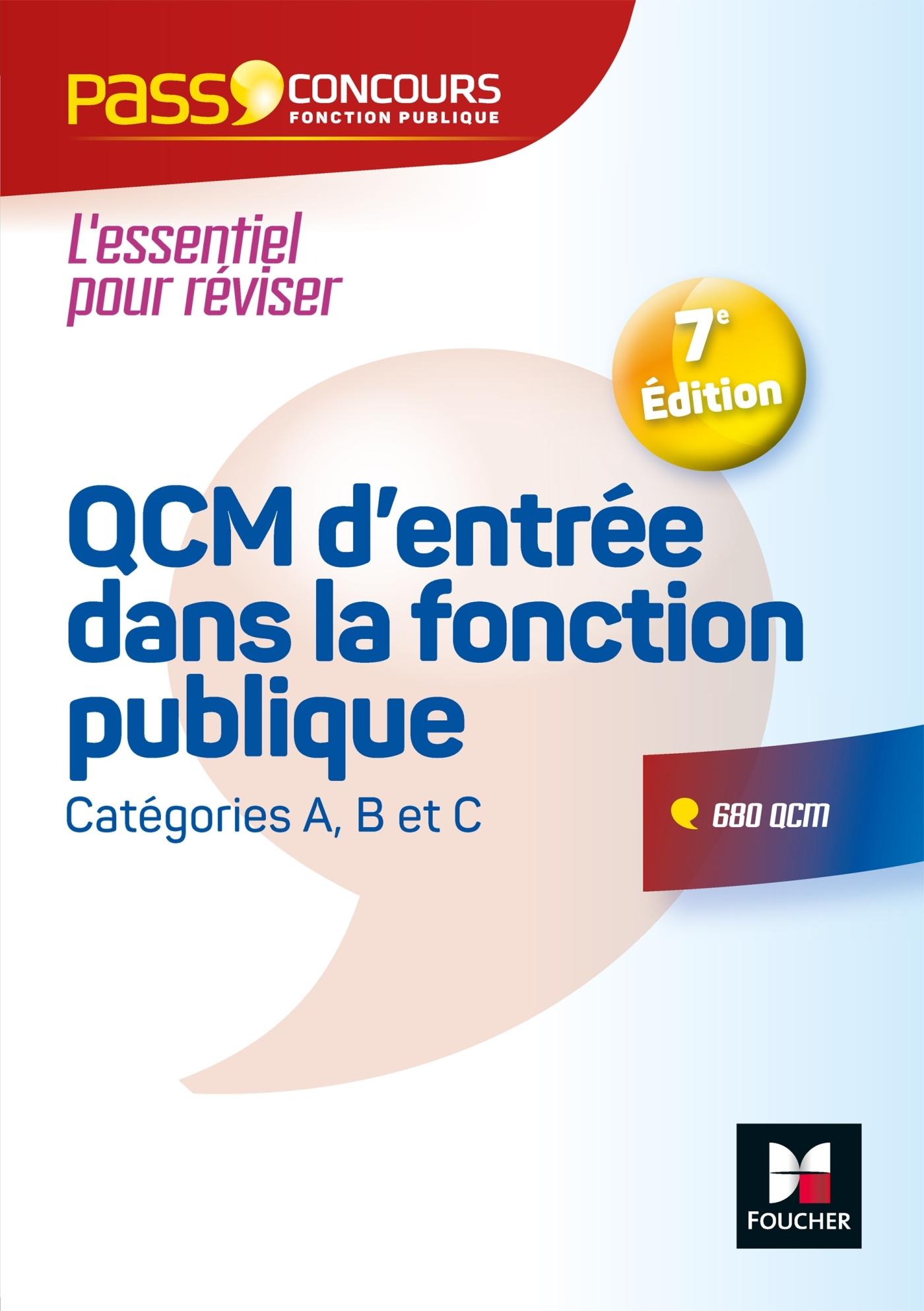 PASS'CONCOURS - QCM D'ENTREE DANS LA FONCTION PUBLIQUE - 7E EDITION  - REVISION ET ENTRAINEMENT