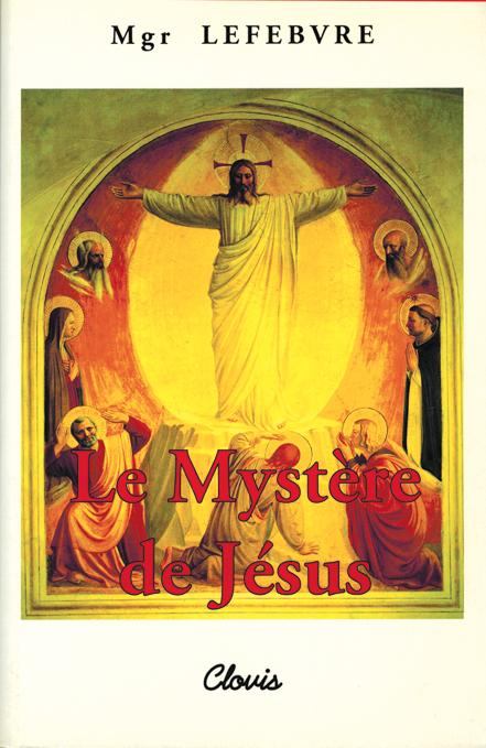 LE MYSTERE DE JESUS