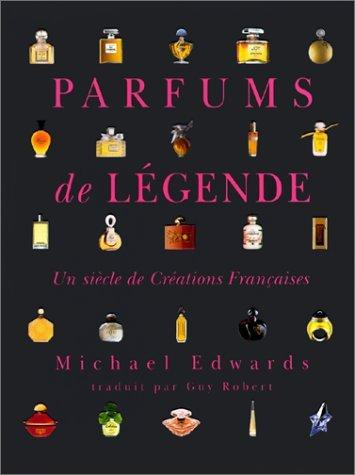 PARFUMS DE LEGENDE (RELIE)