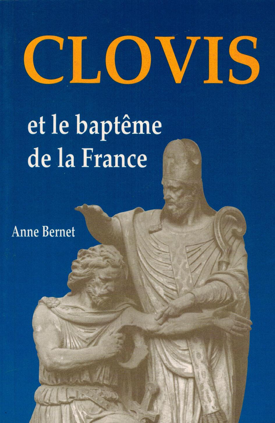 CLOVIS ET LE BAPTEME DE LA FRANCE