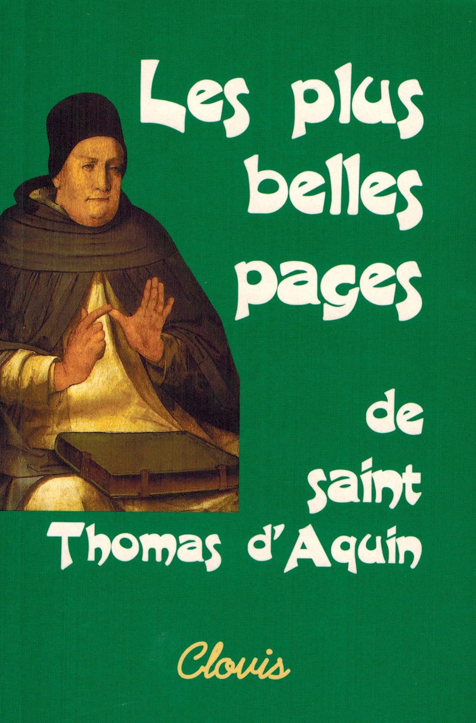 LES PLUS BELLES PAGES DE SAINT THOMAS D'AQUIN