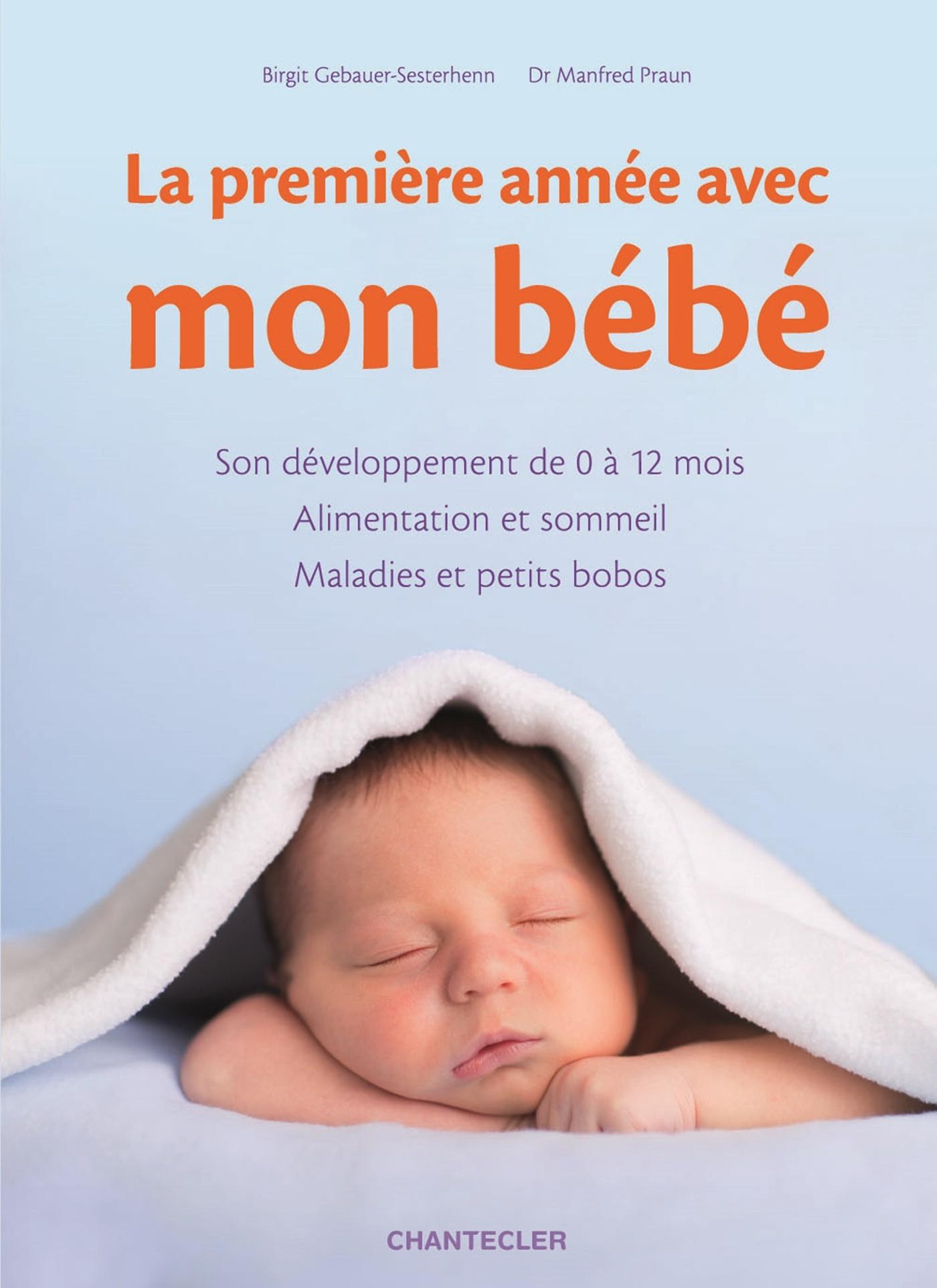 PREMIERE ANNEE AVEC MON BEBE (LA)