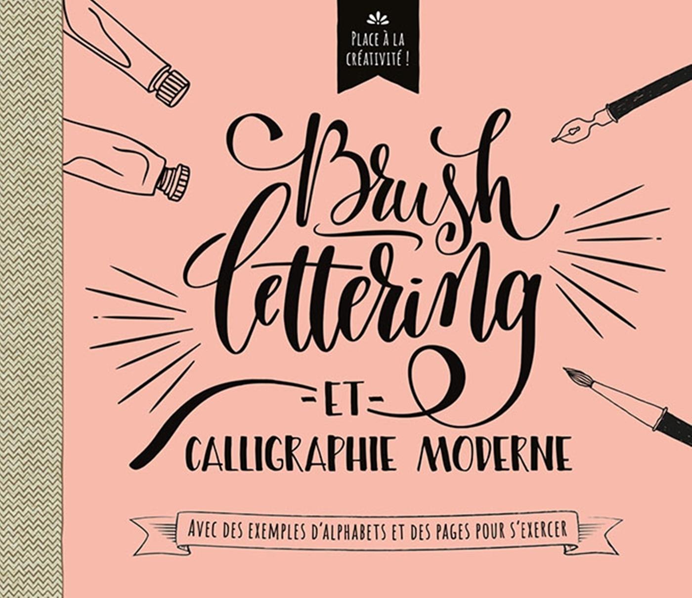 BRUSHLETTERING EN CALLIGRAPHIE MODERNE