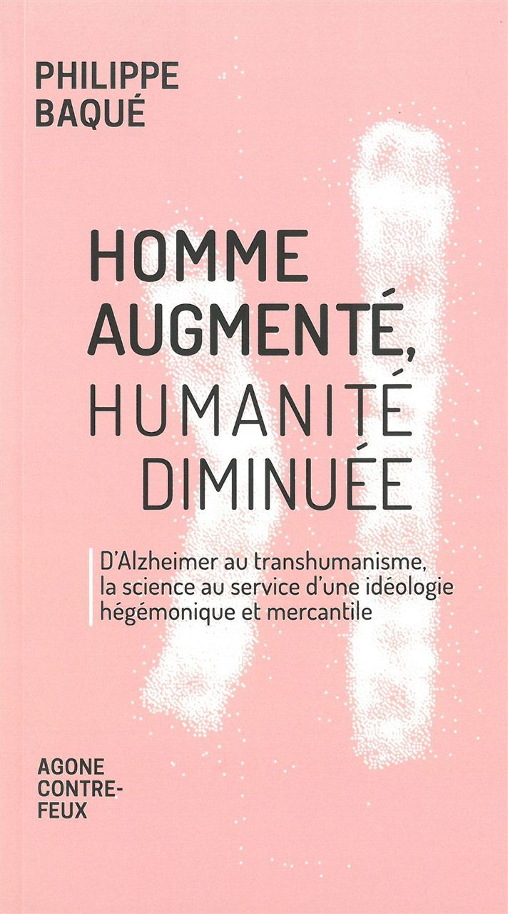 HOMME AUGMENTE, HUMANITE DIMINUEE