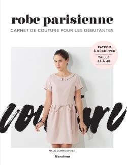 CARNET DE COUTURE : ROBE PARISIENNE POUR LES DEBUTANTES