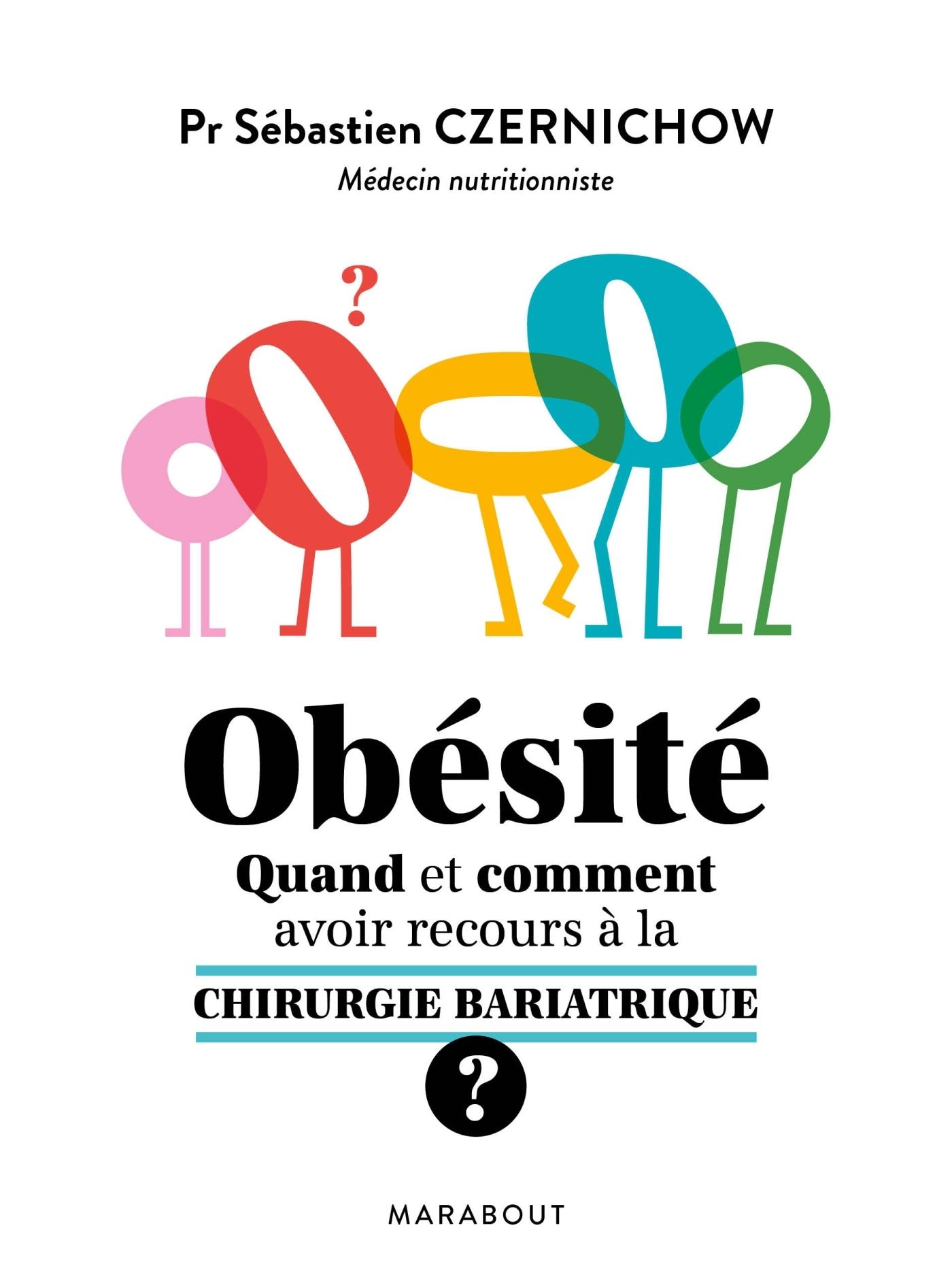 OBESITE QUAND ET COMMENT FAIRE APPEL A LA CHIRURGIE