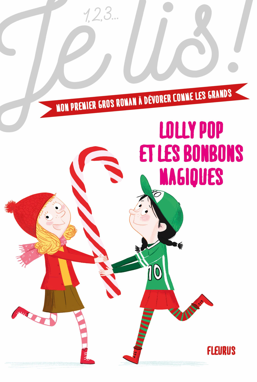 LOLLY POP ET LES BONBONS MAGIQUES