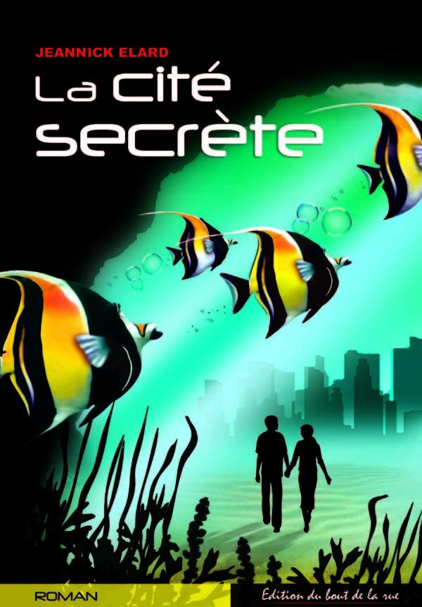 LA CITE SECRETE