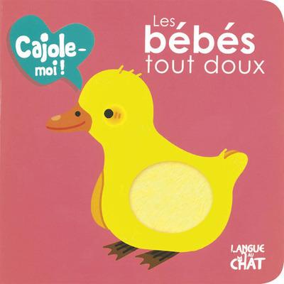 LES BEBES TOUT DOUX CAJOLE-MOI ! (FENETRE RONDE)