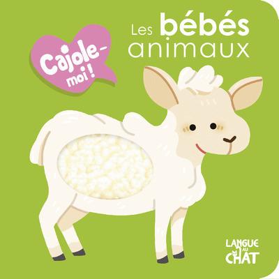 LES BEBES ANIMAUX CAJOLE-MOI ! (FENETRE RONDE)