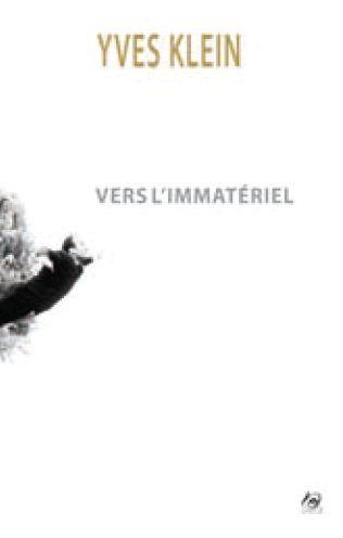 VERS L'IMMATERIEL (+CD)
