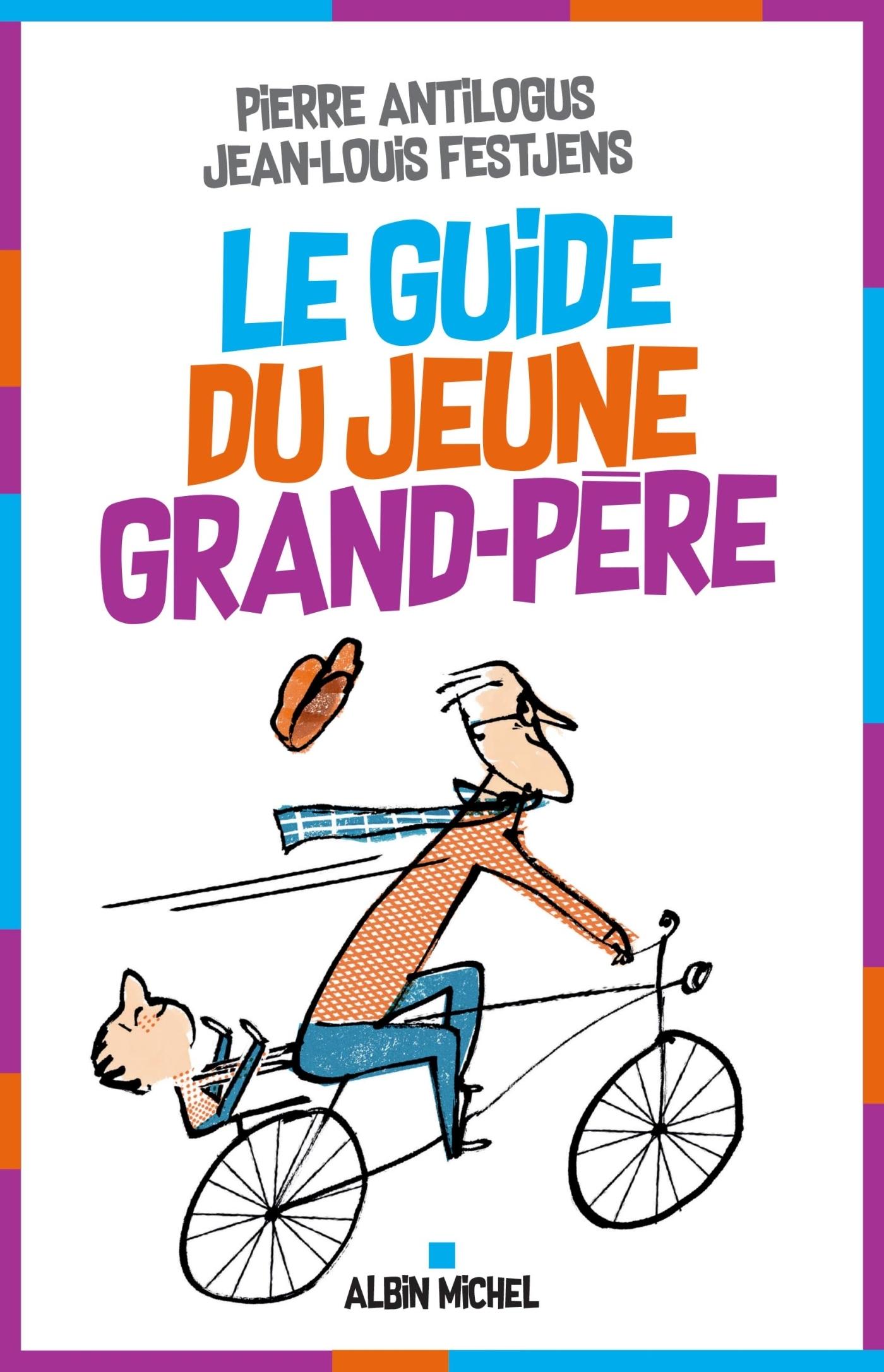 LE GUIDE DU JEUNE GRAND-PERE