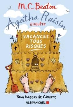 AGATHA RAISIN ENQUETE 6 VACANCES TOUS RISQUES