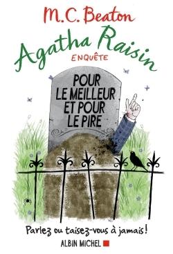 AGATHA RAISIN ENQUETE 5 - POUR LE MEILLEUR ET POUR LE PIRE