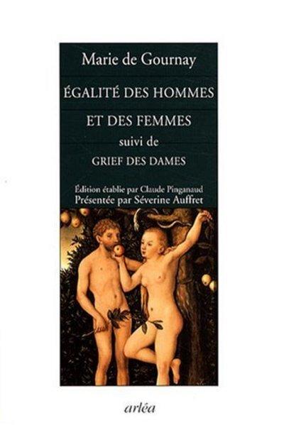 EGALITE DES HOMMES ET DES FEMMES-SUIVI DE GRIEF DES DAMES