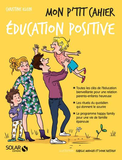 MON P'TIT CAHIER EDUCATION POSITIVE