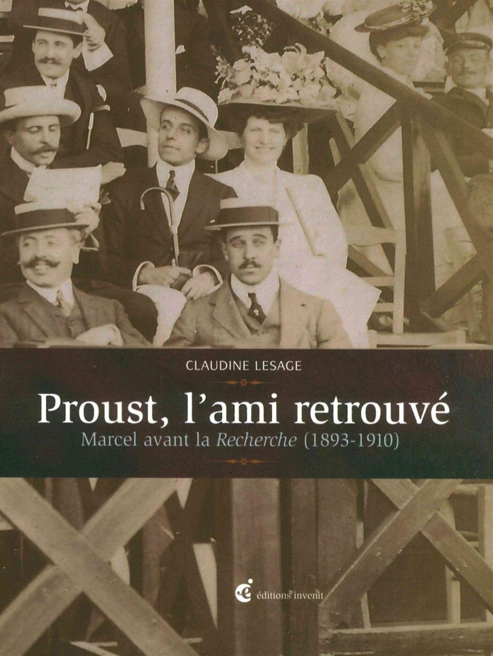 PROUST, L'AMI RETROUVE