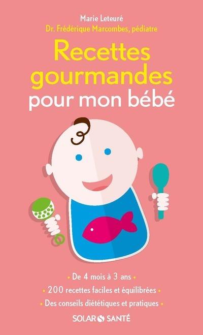 RECETTES GOURMANDES POUR MON BEBE