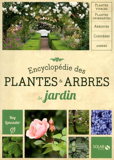 ENCYCLOPEDIE DES PLANTES & ARBRES NOUVELLE EDITION