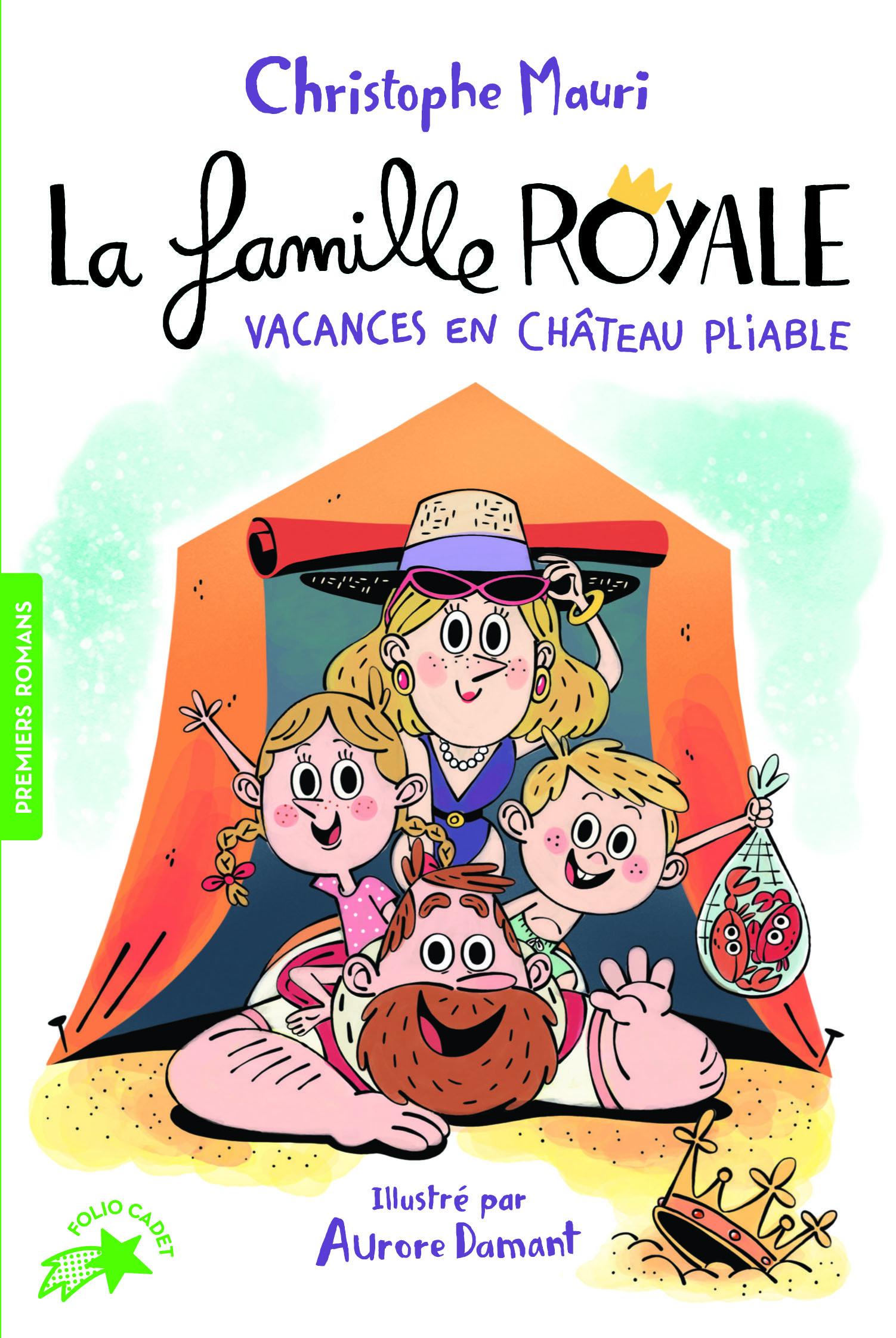 LA FAMILLE ROYALE 1 - VACANCES EN CHATEAU PLIABLE