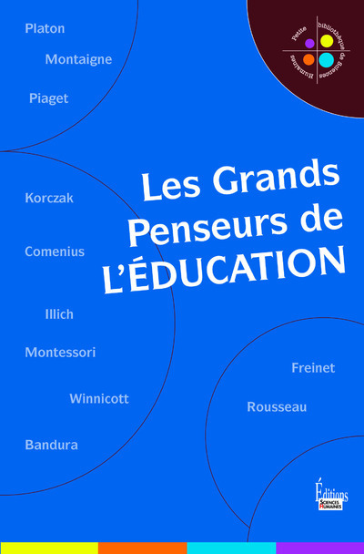 LES GRANDS PENSEURS DE L'EDUCATION