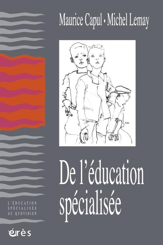 DE L'EDUCATION SPECIALISEE