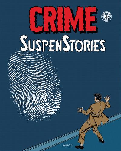 CRIME SUSPENSTORIES - TOME 3