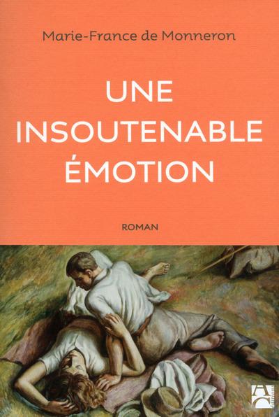 UNE INSOUTENABLE EMOTION