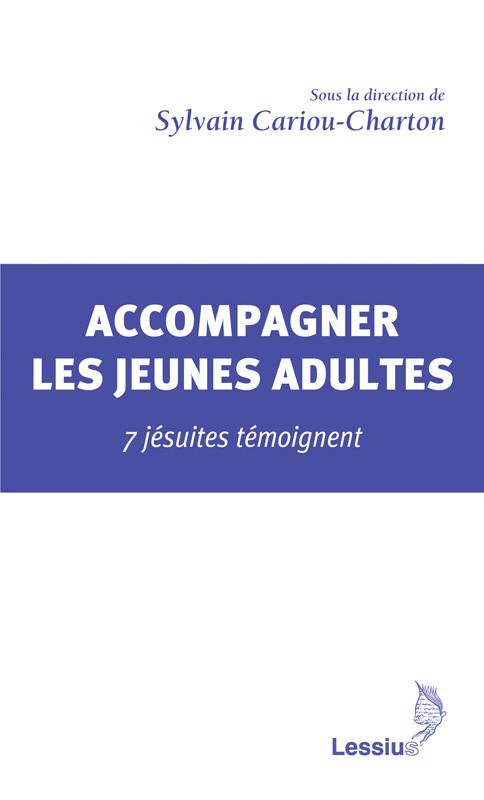 ACCOMPAGNER LES JEUNES ADULTES