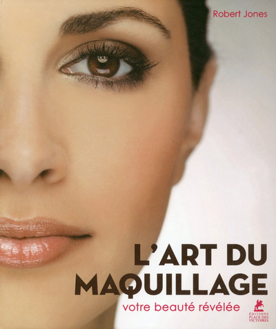L'ART DU MAQUILLAGE - VOTRE BEAUTE REVELEE