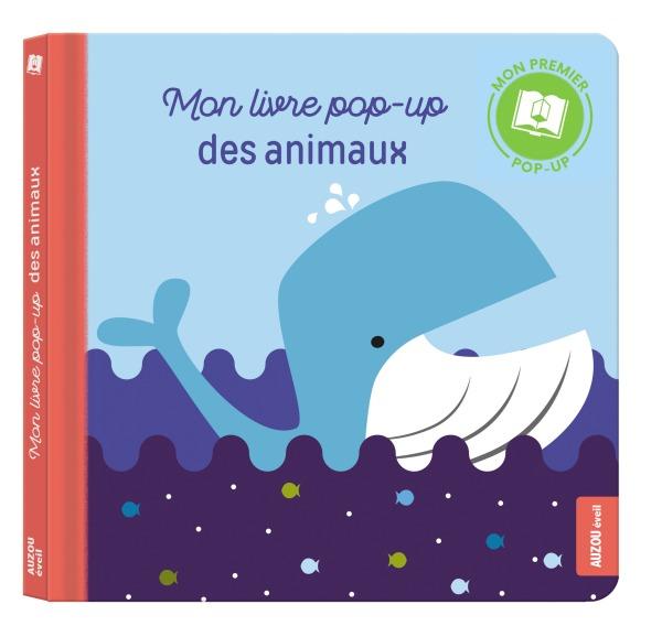 MON LIVRE POP-UP DES ANIMAUX (COLL. MON PREMIER POP-UP)