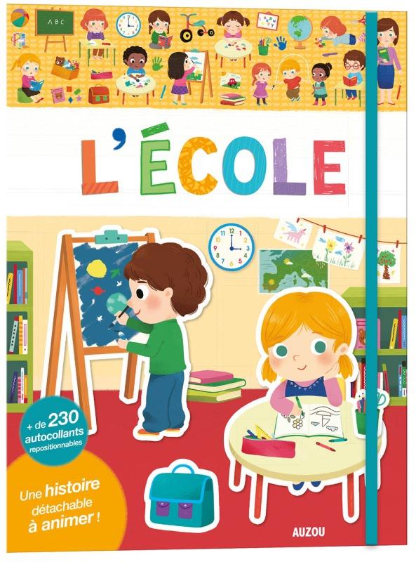 L'ECOLE - NOUVELLE EDITION (COLL. MES PREMIERS AUTOCOLLANTS)