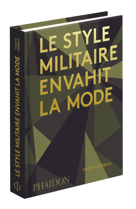 LE STYLE MILITAIRE ENVAHIT LA MODE