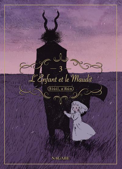 L'ENFANT ET LE MAUDIT - TOME 3
