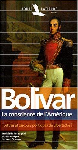 S, BOLIVAR, CONSCIENCE DE L'AMERIQUE
