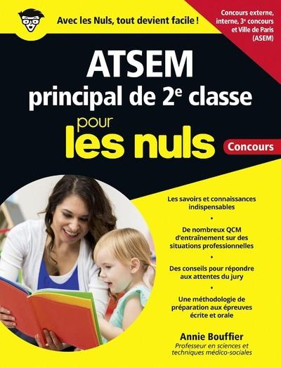ATSEM PRINCIPAL DE 2E CLASSE POUR LES NULS - CONCOURS